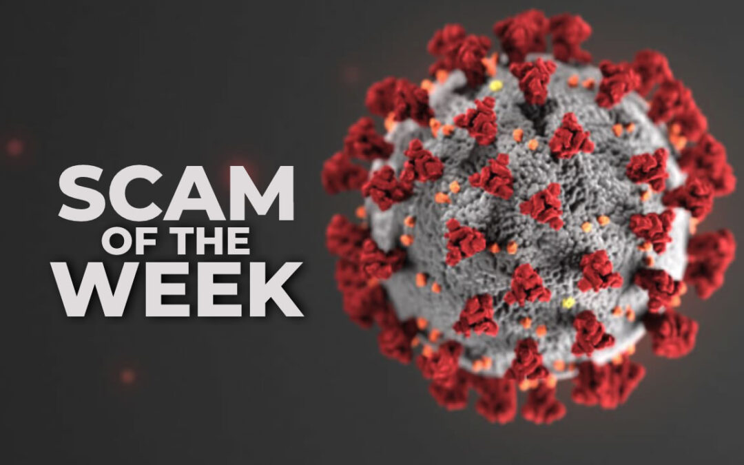 Scam Of The Week Covid